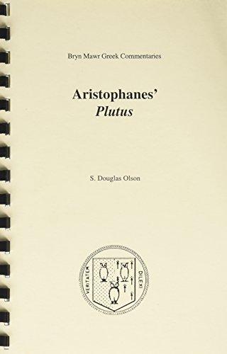 Aristophanes' 'Plutus' (Greek Commentaries Series)(Greek Language)