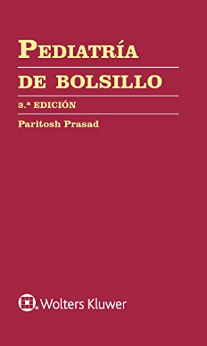Pediatría de bolsillo (Manual De Bolsillo) (Spanish Edition)