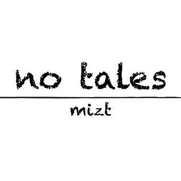 No Tales