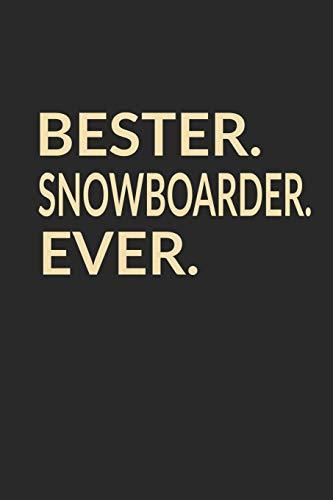Bester Snowboarder Ever: A5 Blanko • Notebook • Notizbuch • Taschenbuch • Journal • Tagebuch - Ein lustiges Geschenk für die Besten Männer Der Welt
