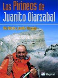 Pirineos de juanito oiarzabal, los