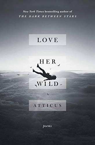 Love Her Wild: Poems (English Edition)