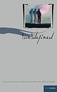Undefined: Students of LCHS lead a journey of self discovery through poetry