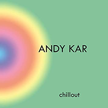 Andy Kar Chillout