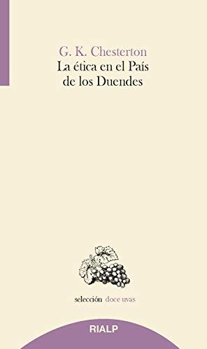 La ética en el país de los duendes (Doce uvas nº 41)