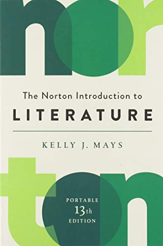 The Norton Introduction to Literature (Portable Thirteenth Edition)