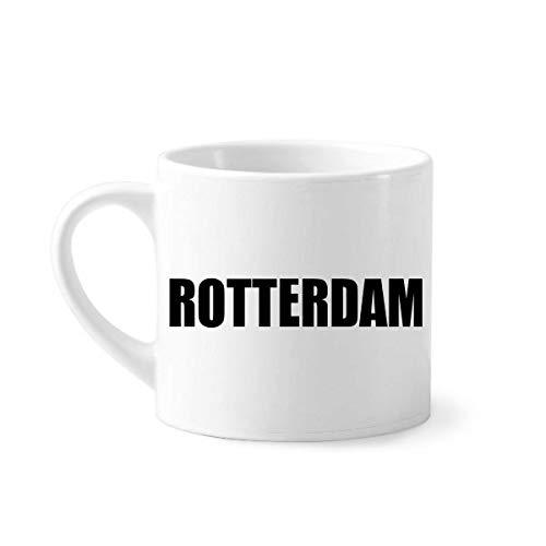 DIYthinker Rotterdam Nederland Stad Naam Mini Koffie Mok Wit Aardewerk Keramische Beker Met Handvat 6oz Gift