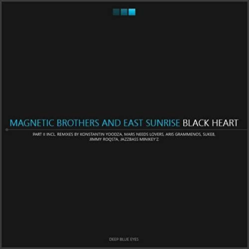 East Sunrise, Magnetic Brothers