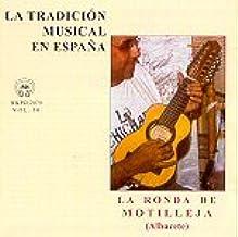 LA TRADICIÓN MUSICAL EN ESPAÑA Vol. 30- ALBACETE: LA RONDA DE ...
