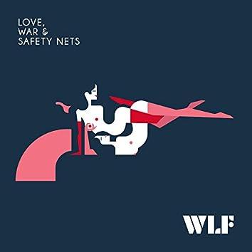 Love, War & Safety Nets
