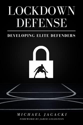 Lockdown Defense: Developing Elite Basketball Defenders
