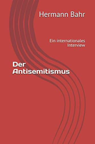 Der Antisemitismus: Ein internationales Interview