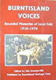 Burntisland Voices: Recorded Memories of Local Folk 1910-1970