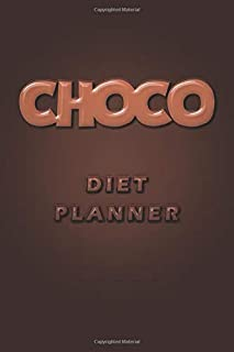 Choco Diet: Diet Planner , It Takes 21 Days to Make, Break a Habit: The Four Stages of Habit - Cue , Craving , Response, R...