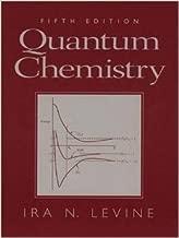 Quantum Chemistry by Ira N. Levine (1991-02-11)