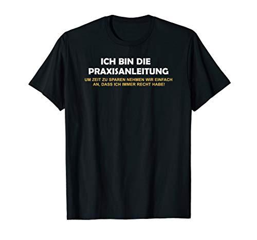 Praxisanleitung PA I Erzieher Kita Altenpflege Pflege T-Shirt