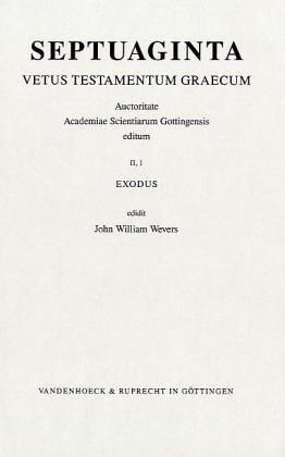 Septuaginta. Vetus Testamentum Graecum: Band 2,1: Exodus: Bd. 2/1