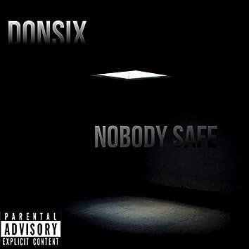 Nobody Safe