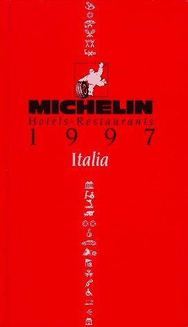 Michelin Red Guide: Hotels-Restaurants 1997 : Italia (1st Edition)