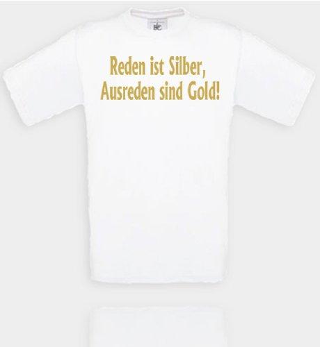 Comedy Shirts - T-shirts - Diverses couleurs – Motif « Reden ist Silber, Ausreden sind Gold! » Unisexe. XXL Blanc/doré
