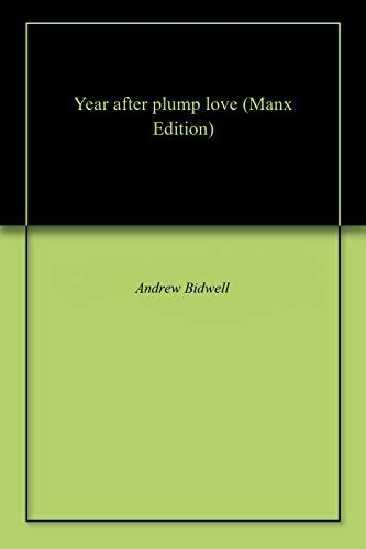 Year after plump love (Manx Edition)