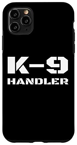 iPhone 11 Pro Max K-9 Handler Police Dog Trainer K9 Unit Officer Canine Team Case