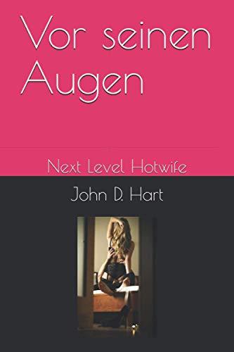 Vor seinen Augen: Next Level Hotwife