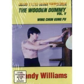 Kampfkunst International DVD DI Williams: Wing Chun Wooden Dummy V (508)