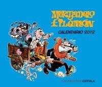 Calendario sobremesa Mortadelo y Filemón 2012 (Calendarios y agendas)