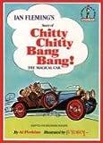 Chitty Chitty Bang Bang: Ian Fleming's Story of... (Beginner Series)
