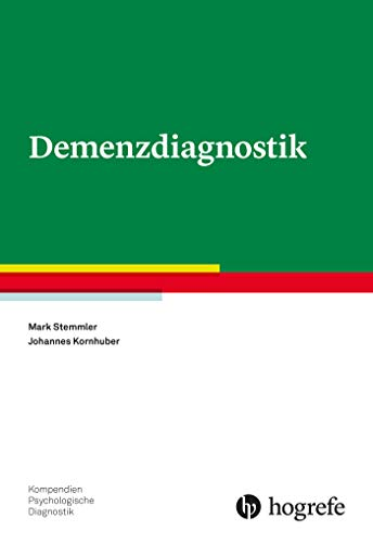 Demenzdiagnostik (Kompendien Psychologische Diagnostik)