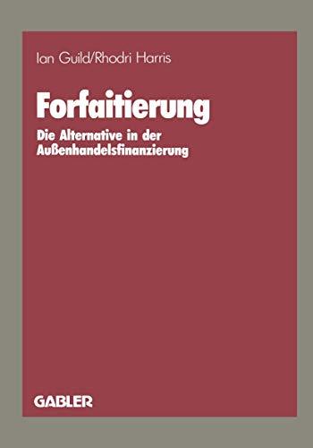 Forfaitierung: Die Alternative in der Außenhandelsfinanzierung
