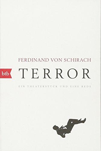 Terror: Ein Theaterstück und eine Rede