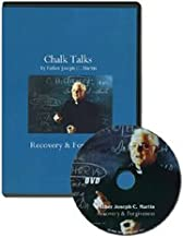 Chalk Talks: Recovery and Forgiveness by Father Joseph C. Martin