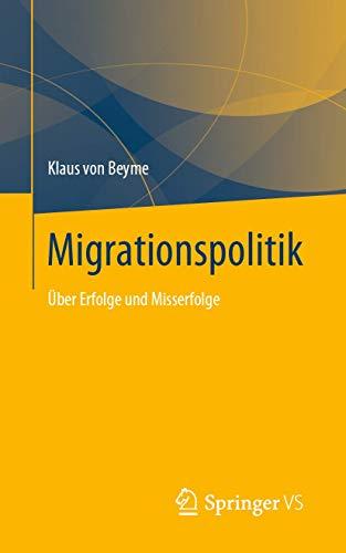 Migrationspolitik: Über Erfolge und Misserfolge