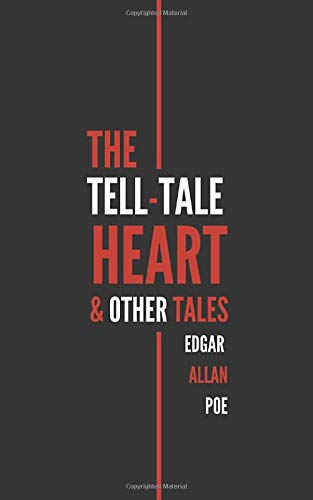The Tell-Tale Heart & Other Tales