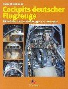Cockpits deutscher Flugzeuge: Historische Instrumentierungen von 1911 bis 1970