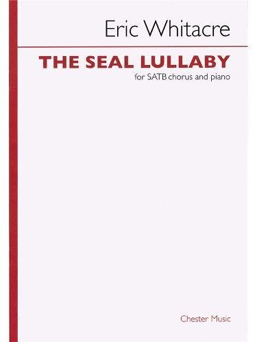 Eric Whitacre The Seal Lullaby (Satb)