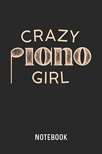 Crazy Piano Girl Notebook: Blank & Dotted Piano Player Journal (6