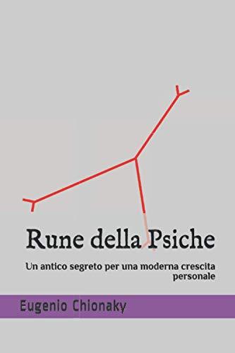Rune della Psiche: Un antico segreto per una moderna crescita personale