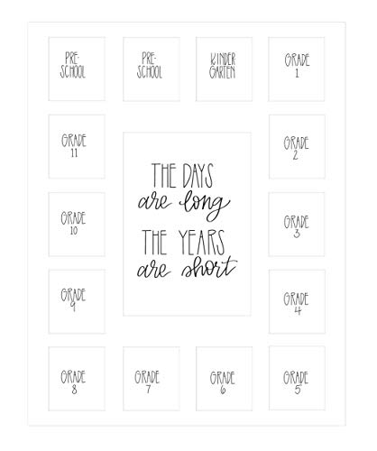 School Days Picture Mat with Multiple Openings – School Years Photo Collage – The Days Are Long Picture Mat Only - No Frame - 2 Pre-School & Kindergarten to 12th Grade (15 Photos, 2 Pre-School White)