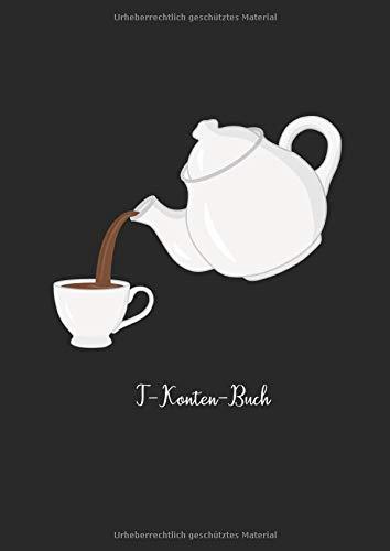 T-Konten-Buch: T-Konten-Block im Buchformat A4, 100 Seiten mit je 8 T-Konten plus Platz für Notizen - Motiv: Teekanne (Tee-Konten)
