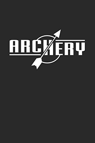 Archery: 6x9 Archery | lined | ruled paper | notebook | notes