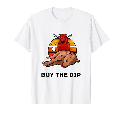 Buy the Dip - Für Aktionäre und Investoren in Aktien T-Shirt