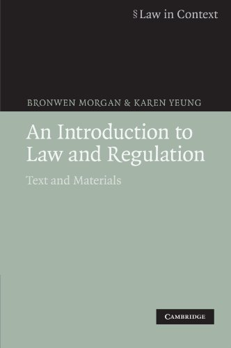 An Introduction to Law and Regulation: Text and Materials (Law in Context)