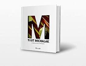 Tout Michalak - le meilleur de la patisserie (French Edition)