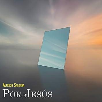 Por Jesús