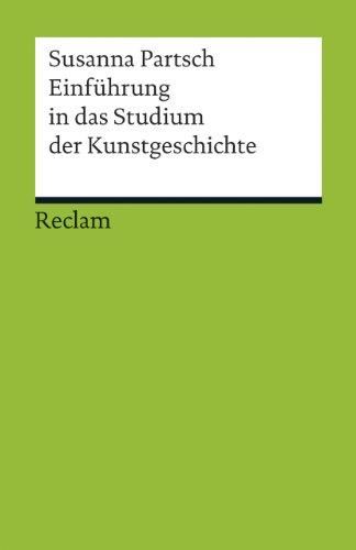 Einführung in das Studium der Kunstgeschichte (Reclams Universal-Bibliothek)