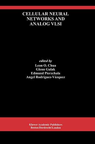 Cellular Neural Networks and Analog VLSI (Analog Integrated Circuits and Signal Processing, Vol 15, No 3)