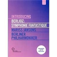 Introducing Berlioz: Symphonie Fantastique [DVD]